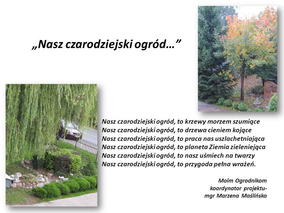 """""""Nasz czarodziejski ogród…"""