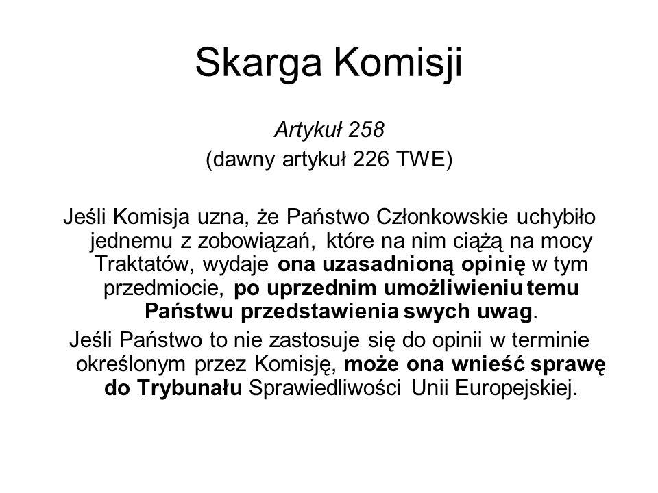 Skarga Komisji Artykuł 258 (dawny artykuł 226 TWE)