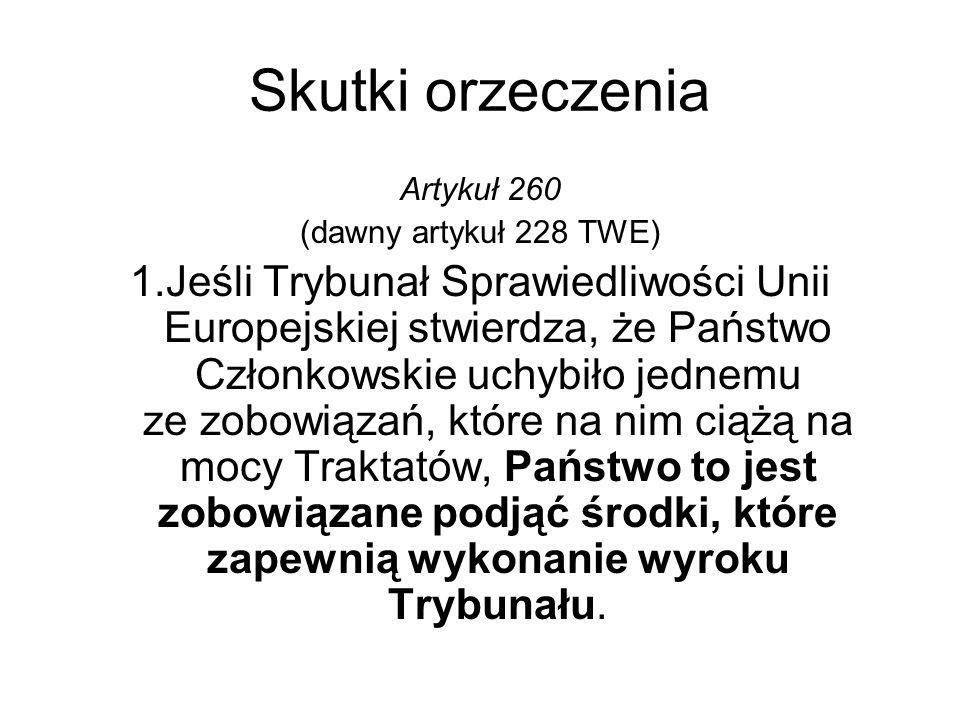 Skutki orzeczenia Artykuł 260. (dawny artykuł 228 TWE)