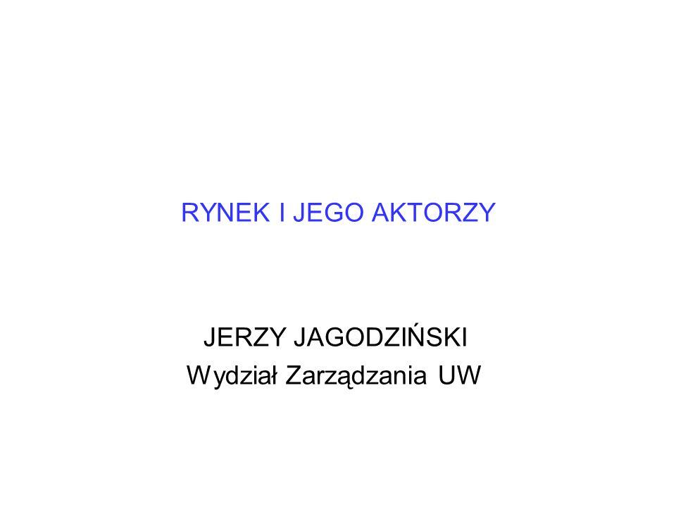 JERZY JAGODZIŃSKI Wydział Zarządzania UW