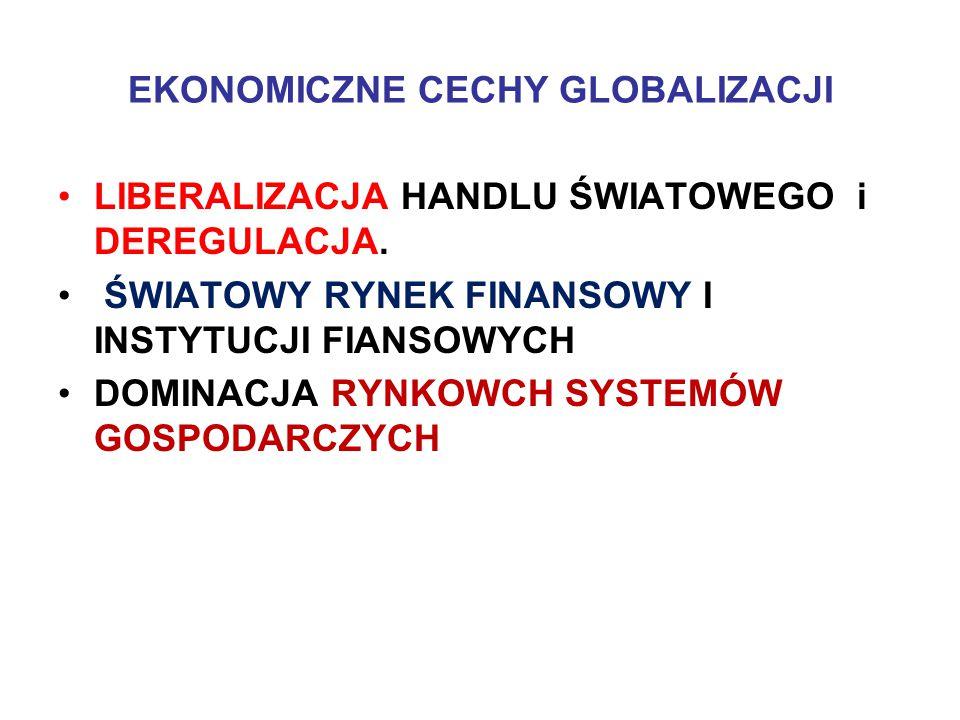 EKONOMICZNE CECHY GLOBALIZACJI