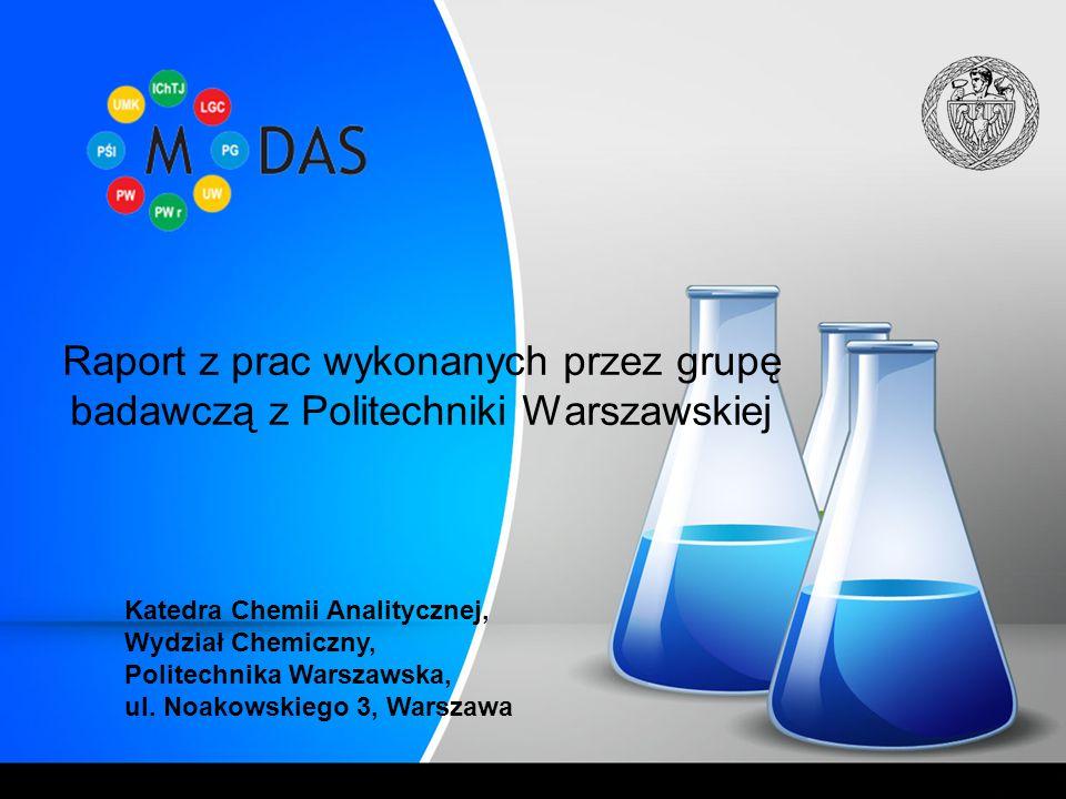 Raport z prac wykonanych przez grupę badawczą z Politechniki Warszawskiej