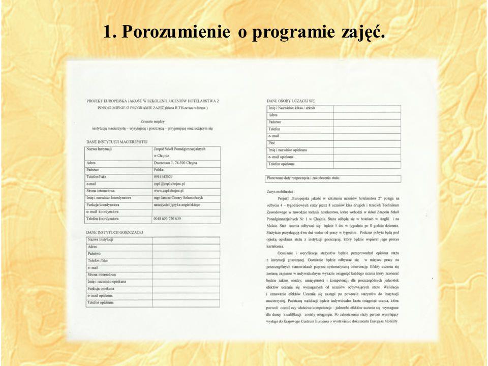 1. Porozumienie o programie zajęć.
