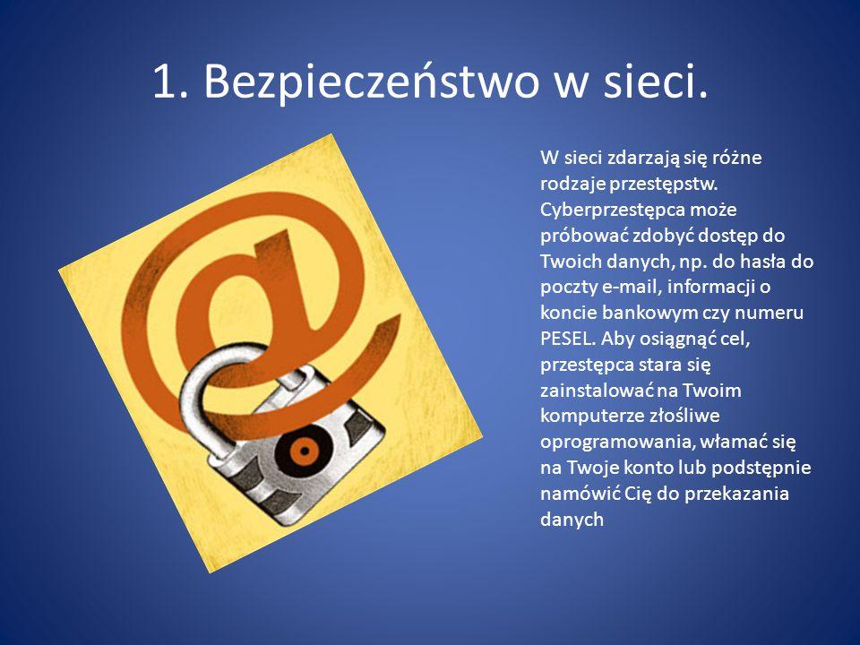 1. Bezpieczeństwo w sieci.