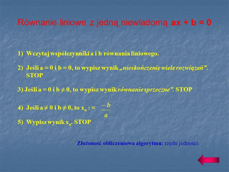 Równanie liniowe z jedną niewiadomą ax + b = 0