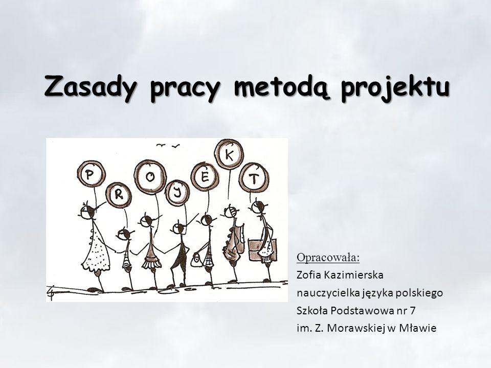 Zasady pracy metodą projektu