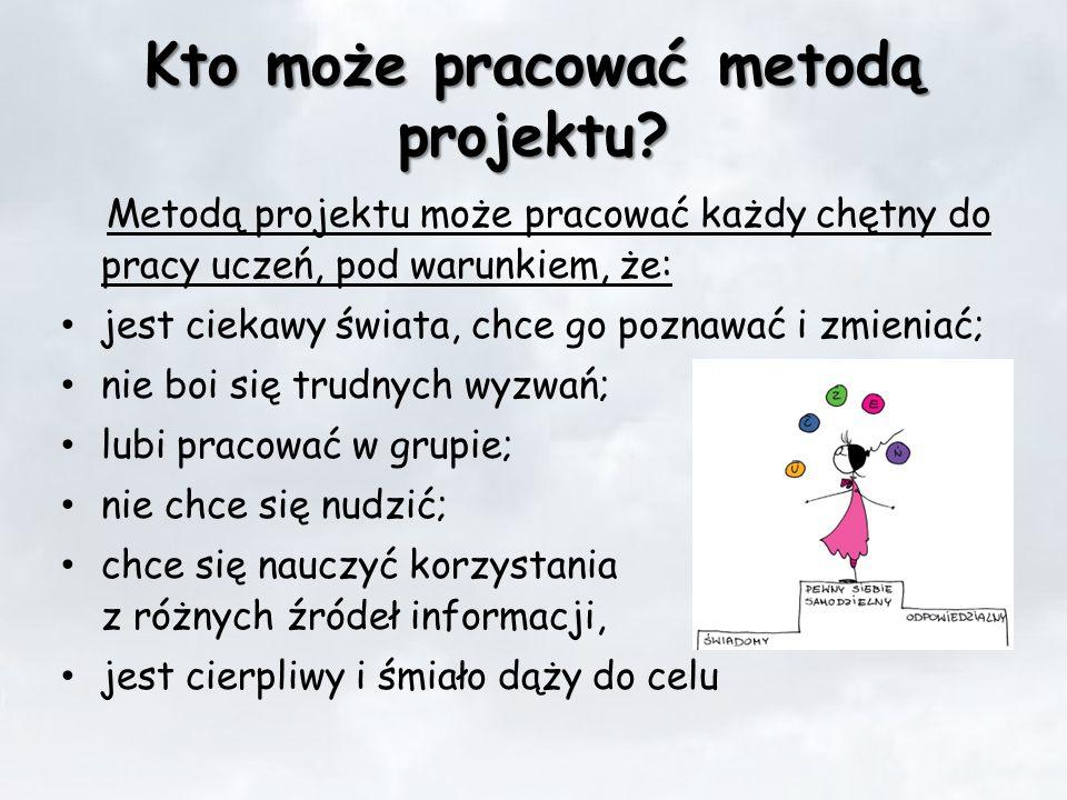 Kto może pracować metodą projektu