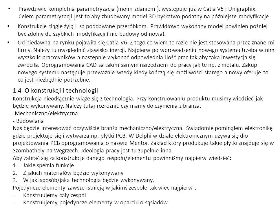 1.4 O konstrukcji i technologii