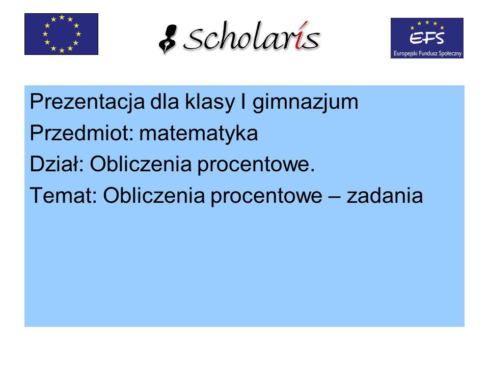 Prezentacja dla klasy I gimnazjum