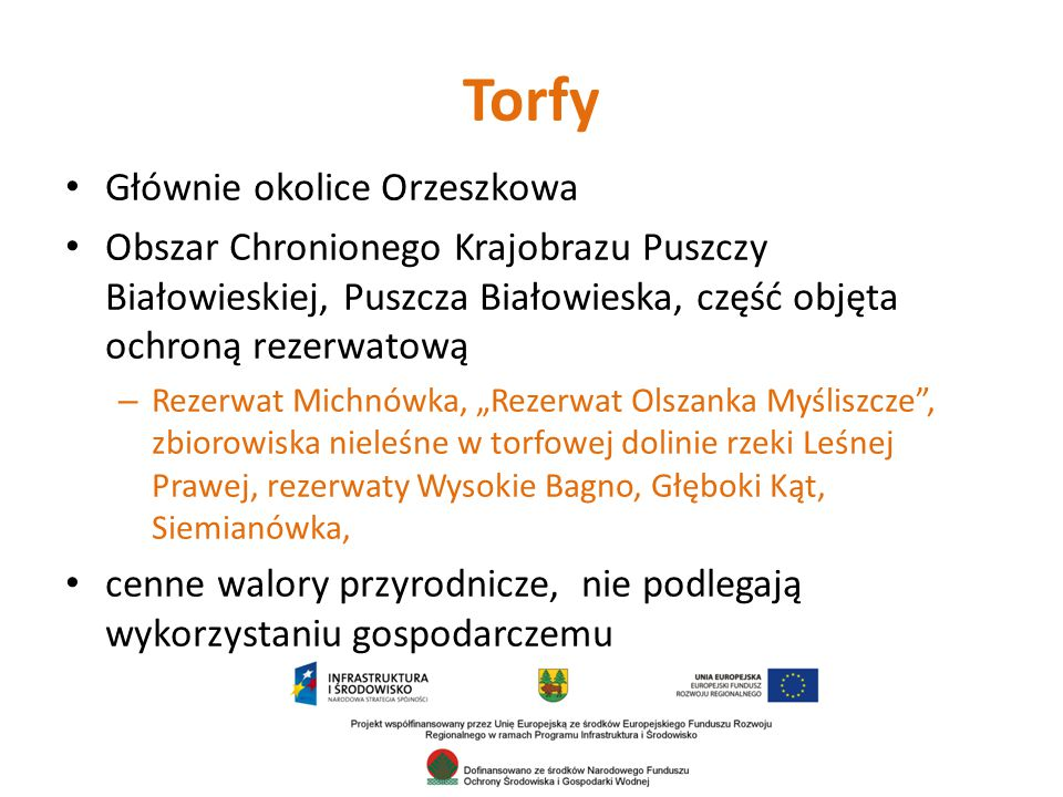 Torfy Głównie okolice Orzeszkowa