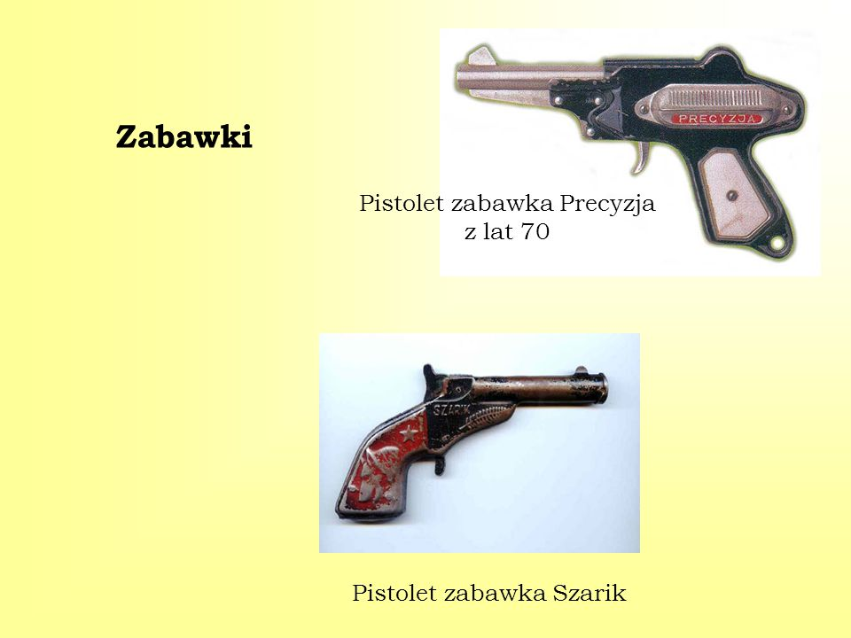 Zabawki Pistolet zabawka Precyzja z lat 70 Pistolet zabawka Szarik