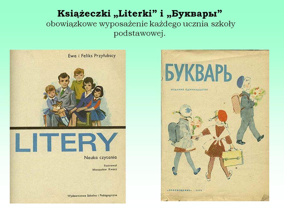 """Książeczki """"Literki i """"Буквары obowiązkowe wyposażenie każdego ucznia szkoły podstawowej."""