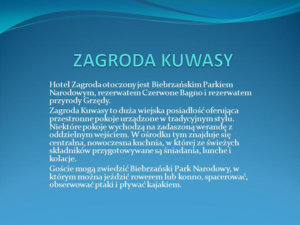ZAGRODA KUWASY Hotel Zagroda otoczony jest Biebrzańskim Parkiem Narodowym, rezerwatem Czerwone Bagno i rezerwatem przyrody Grzędy.