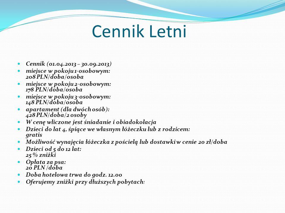 Cennik Letni Cennik (01.04.2013 – 30.09.2013)