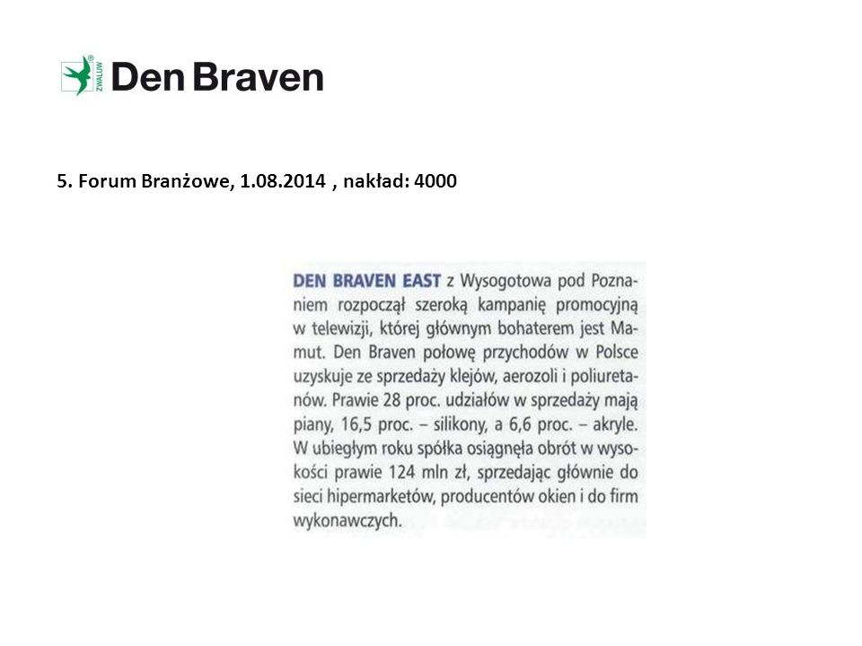 5. Forum Branżowe, 1.08.2014 , nakład: 4000