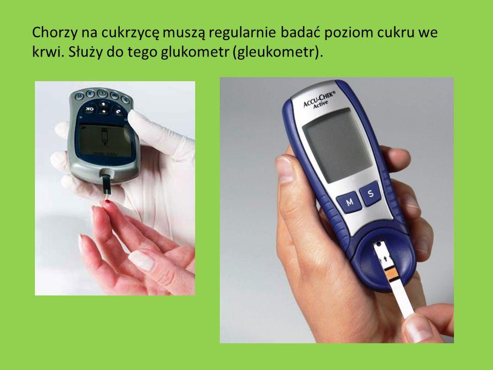 Chorzy na cukrzycę muszą regularnie badać poziom cukru we krwi