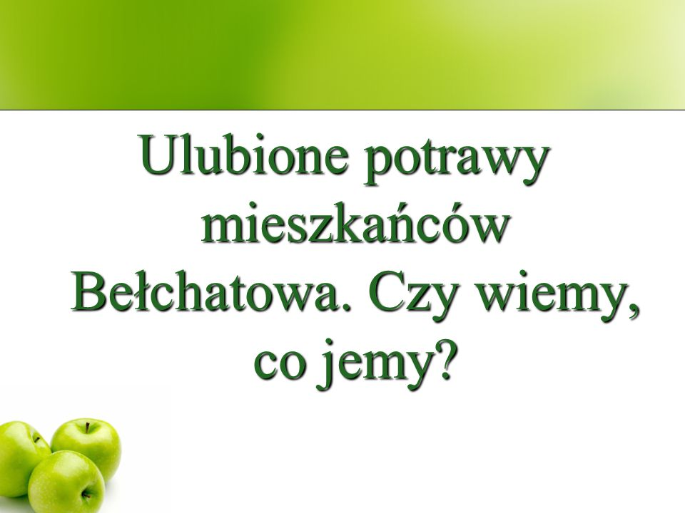 Ulubione potrawy mieszkańców Bełchatowa. Czy wiemy, co jemy