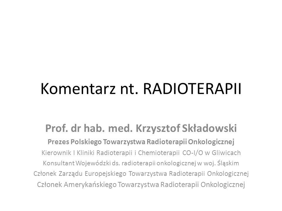 Komentarz nt. RADIOTERAPII