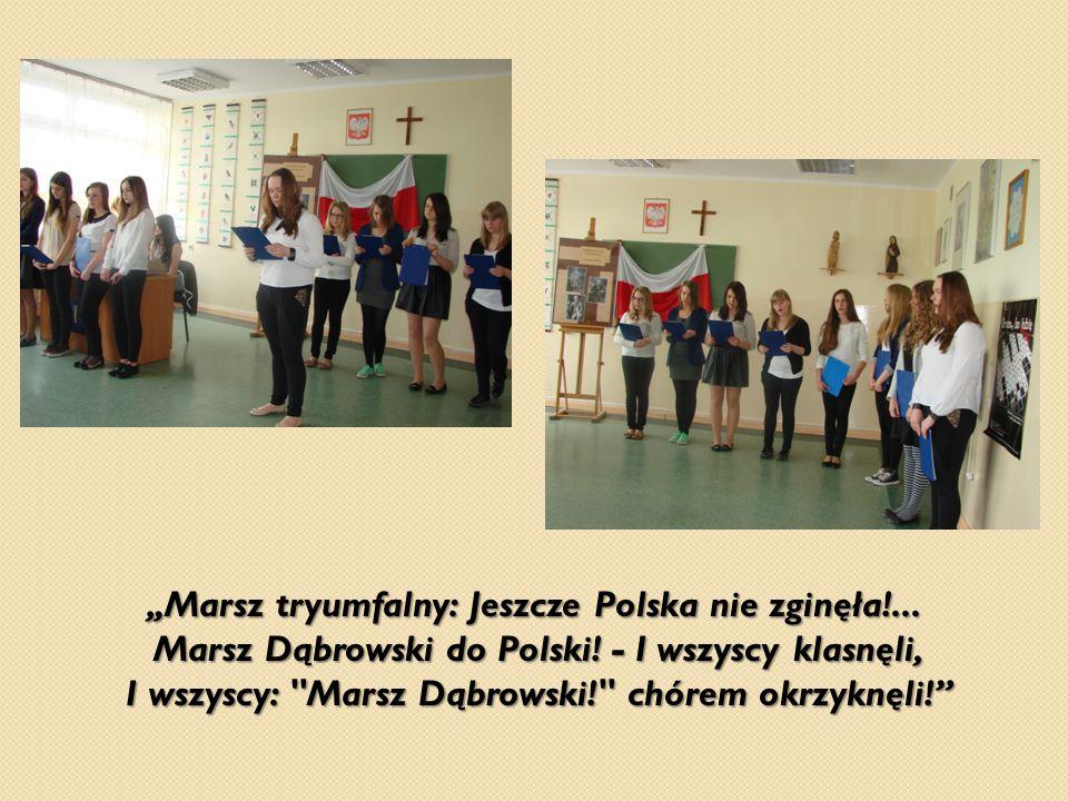 """""""Marsz tryumfalny: Jeszcze Polska nie zginęła"""