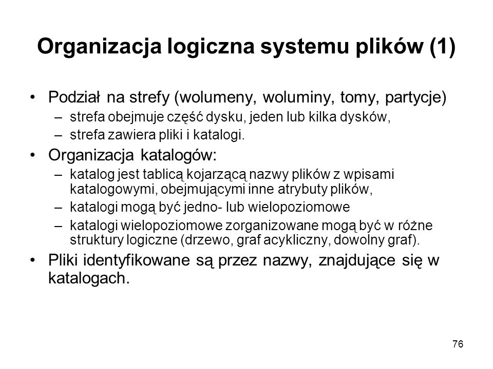 Organizacja logiczna systemu plików (1)