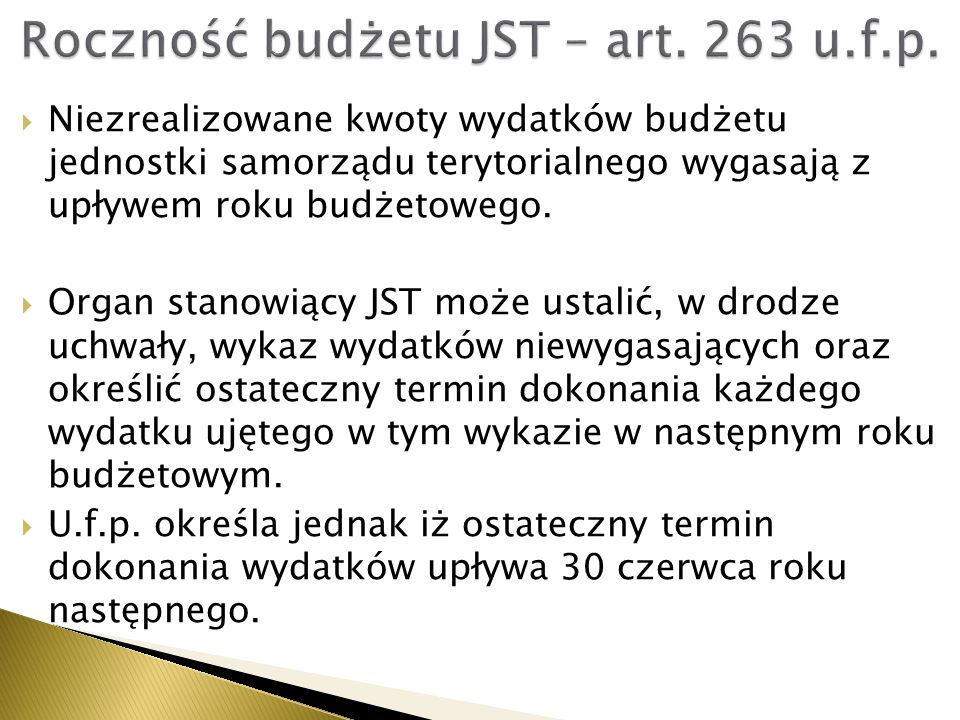 Roczność budżetu JST – art. 263 u.f.p.