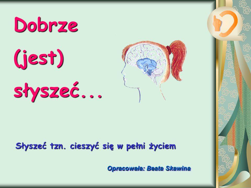 Opracowała: Beata Skawina