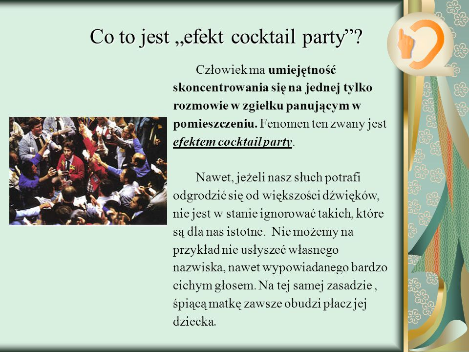 "Co to jest ""efekt cocktail party"