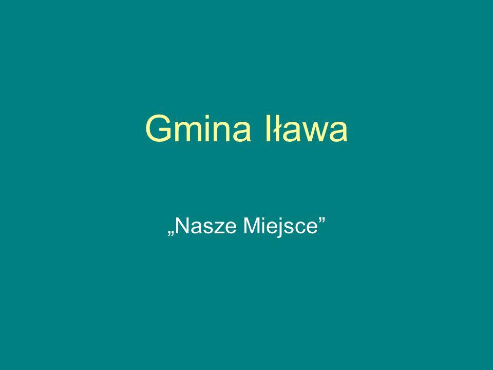 """Gmina Iława """"Nasze Miejsce"""