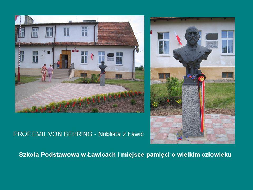 PROF.EMIL VON BEHRING - Noblista z Ławic