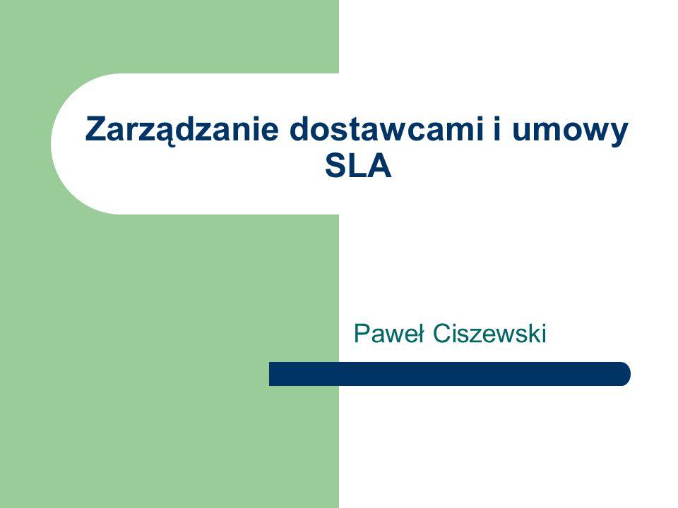 Zarządzanie dostawcami i umowy SLA