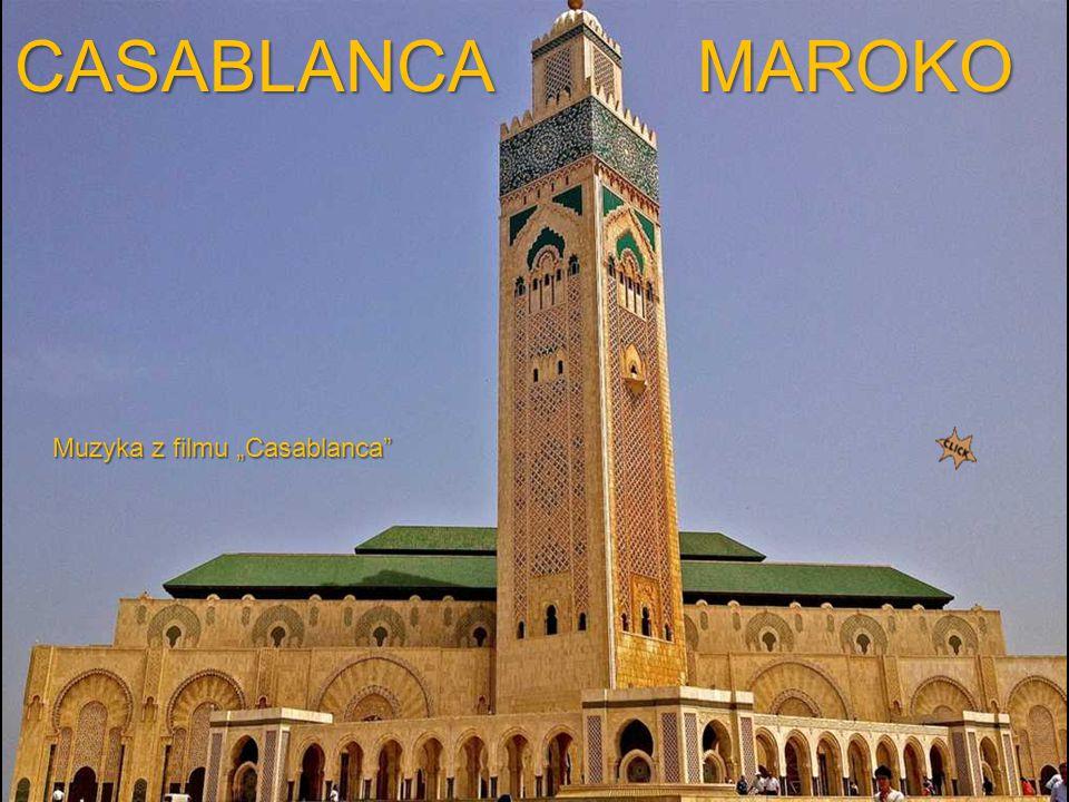 "CASABLANCA MAROKO Muzyka z filmu ""Casablanca"
