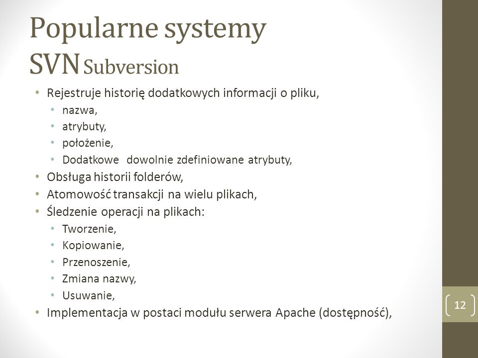 Popularne systemy SVN Subversion