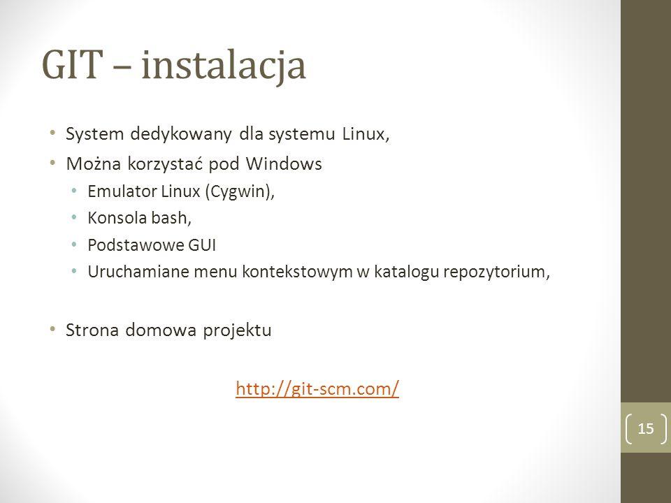 GIT – instalacja System dedykowany dla systemu Linux,