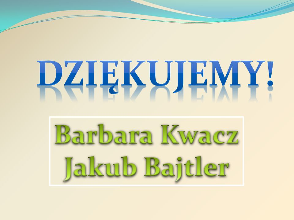 Barbara Kwacz Jakub Bajtler