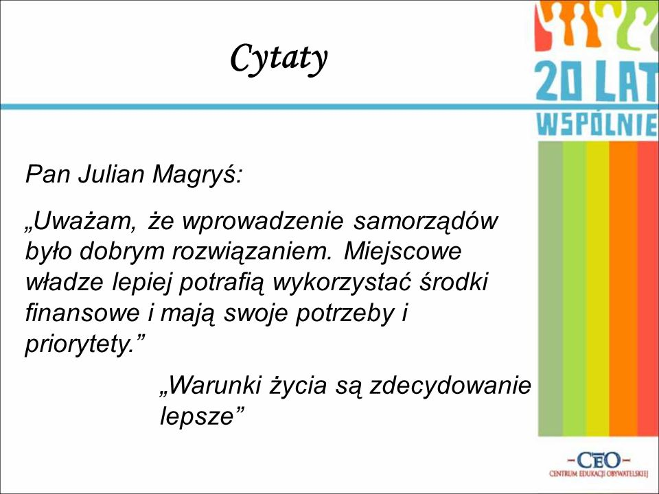 Cytaty Pan Julian Magryś: