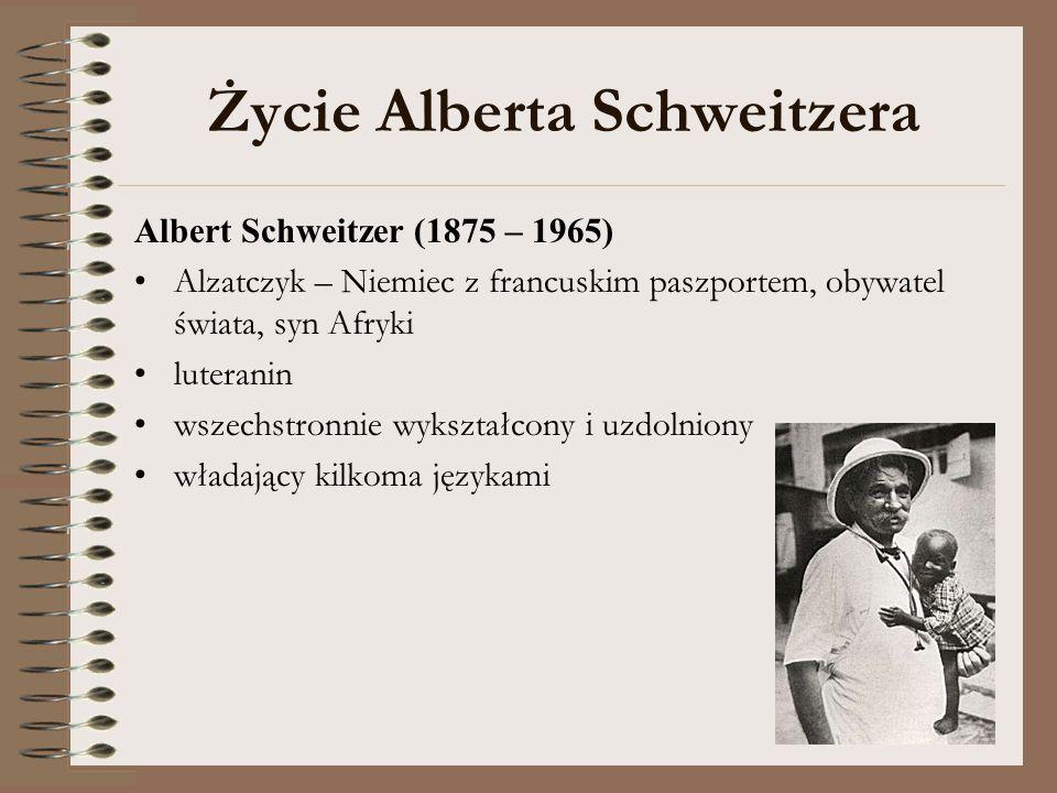Życie Alberta Schweitzera