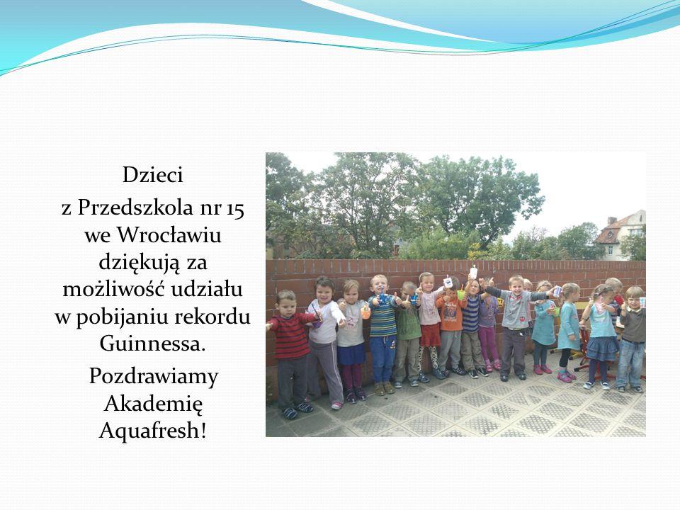Pozdrawiamy Akademię Aquafresh!