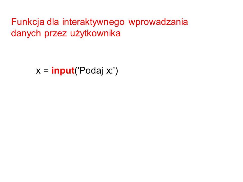 Funkcja dla interaktywnego wprowadzania danych przez użytkownika