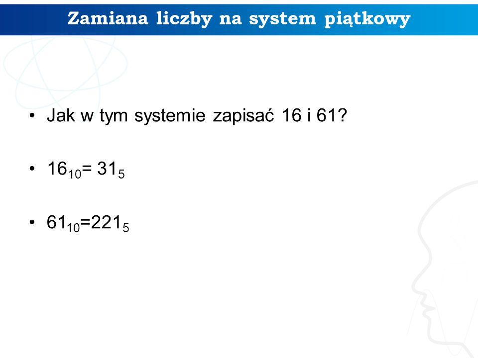 Zamiana liczby na system piątkowy