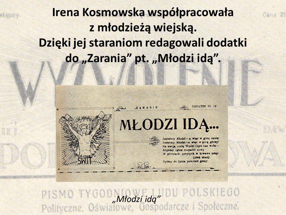 Irena Kosmowska współpracowała z młodzieżą wiejską
