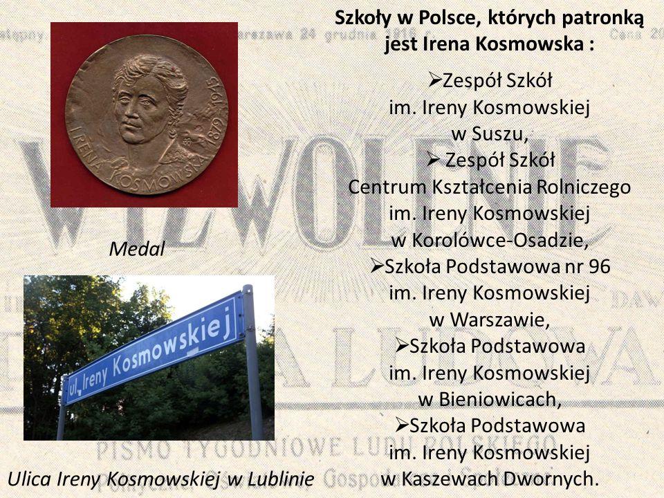 Szkoły w Polsce, których patronką jest Irena Kosmowska :