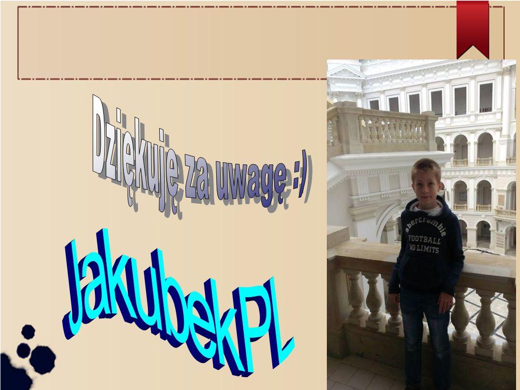 Dziękuję za uwagę :) JakubekPL