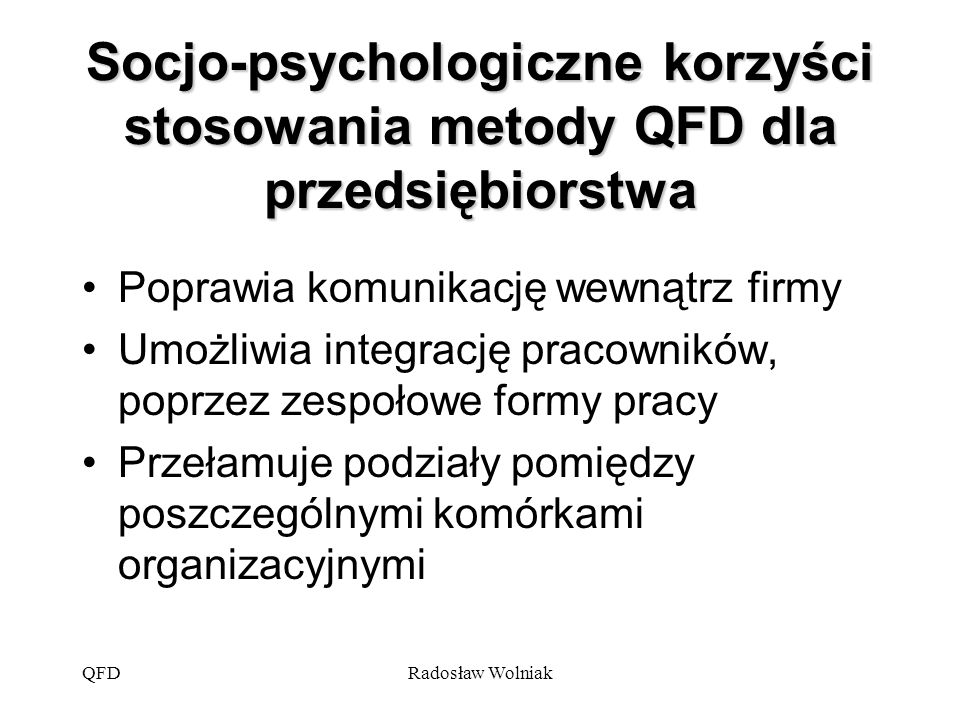 Socjo-psychologiczne korzyści stosowania metody QFD dla przedsiębiorstwa