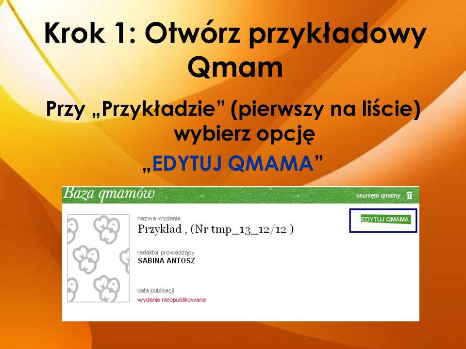 Krok 1: Otwórz przykładowy Qmam