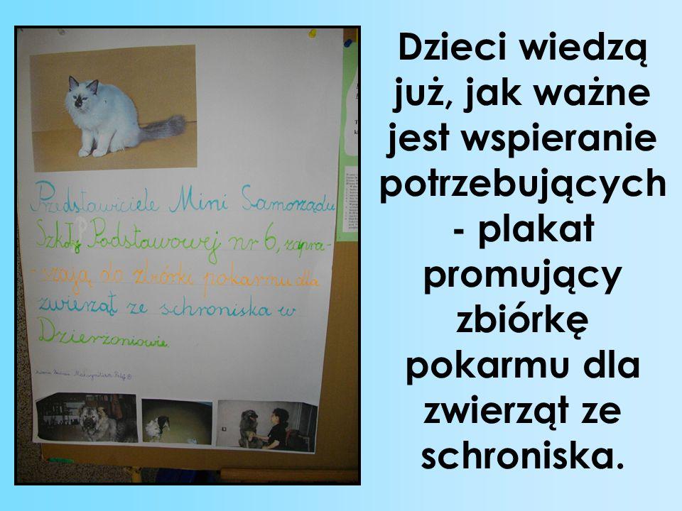 Dzieci wiedzą już, jak ważne jest wspieranie potrzebujących- plakat promujący zbiórkę pokarmu dla zwierząt ze schroniska.