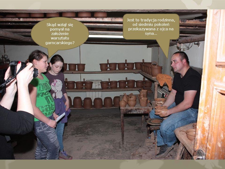 Skąd wziął się pomysł na założenie warsztatu garncarskiego