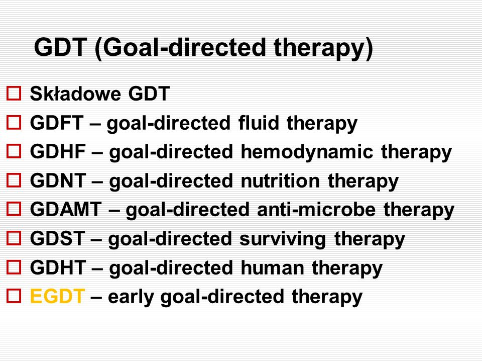 GDT (Goal-directed therapy)