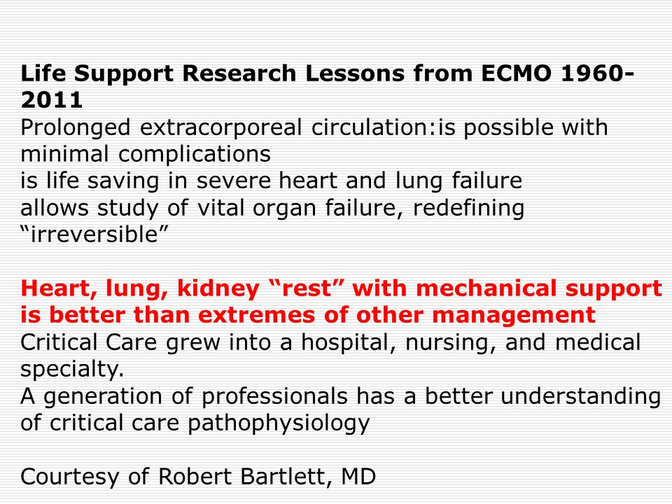 Life Support Research Lessons from ECMO 1960-2011