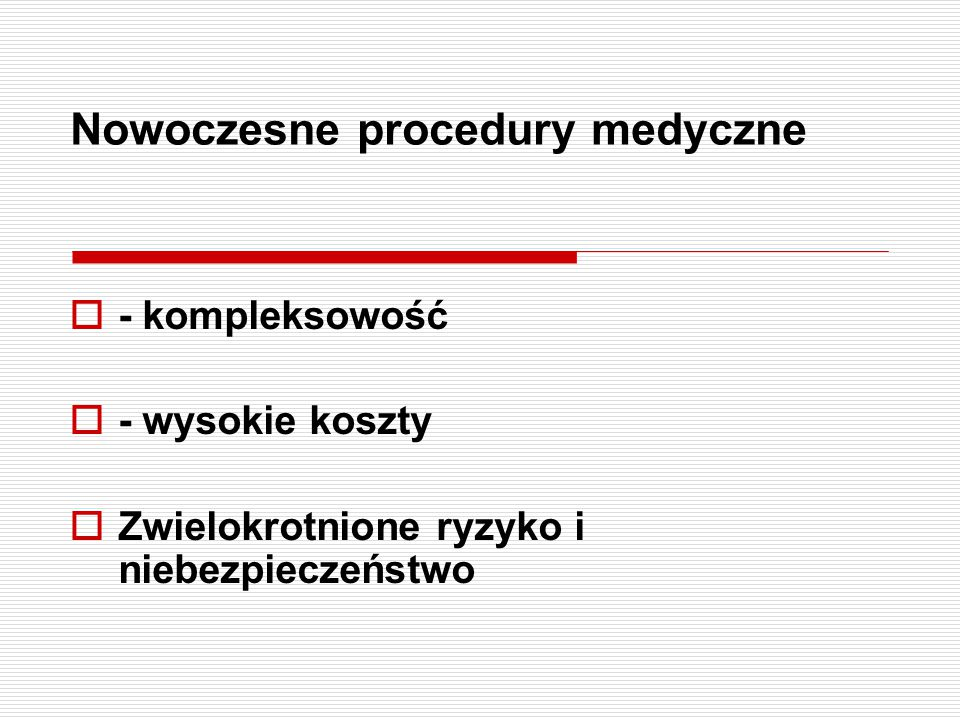 Nowoczesne procedury medyczne