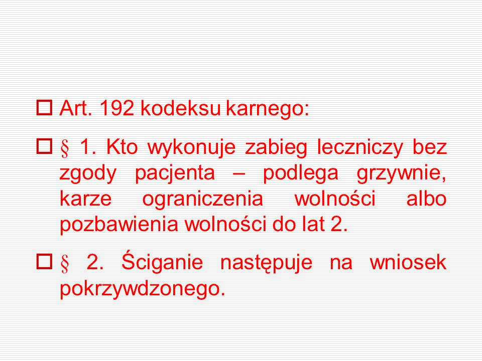 Art. 192 kodeksu karnego: